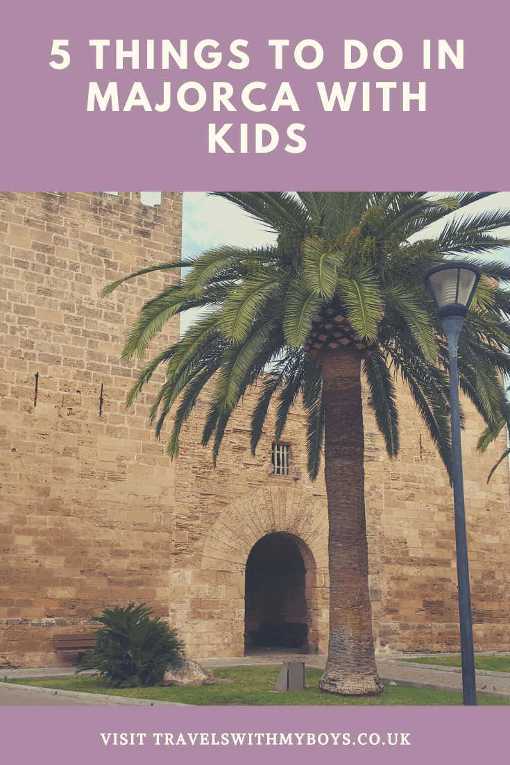 Our Top 5 Things To Do In Majorca With Kids