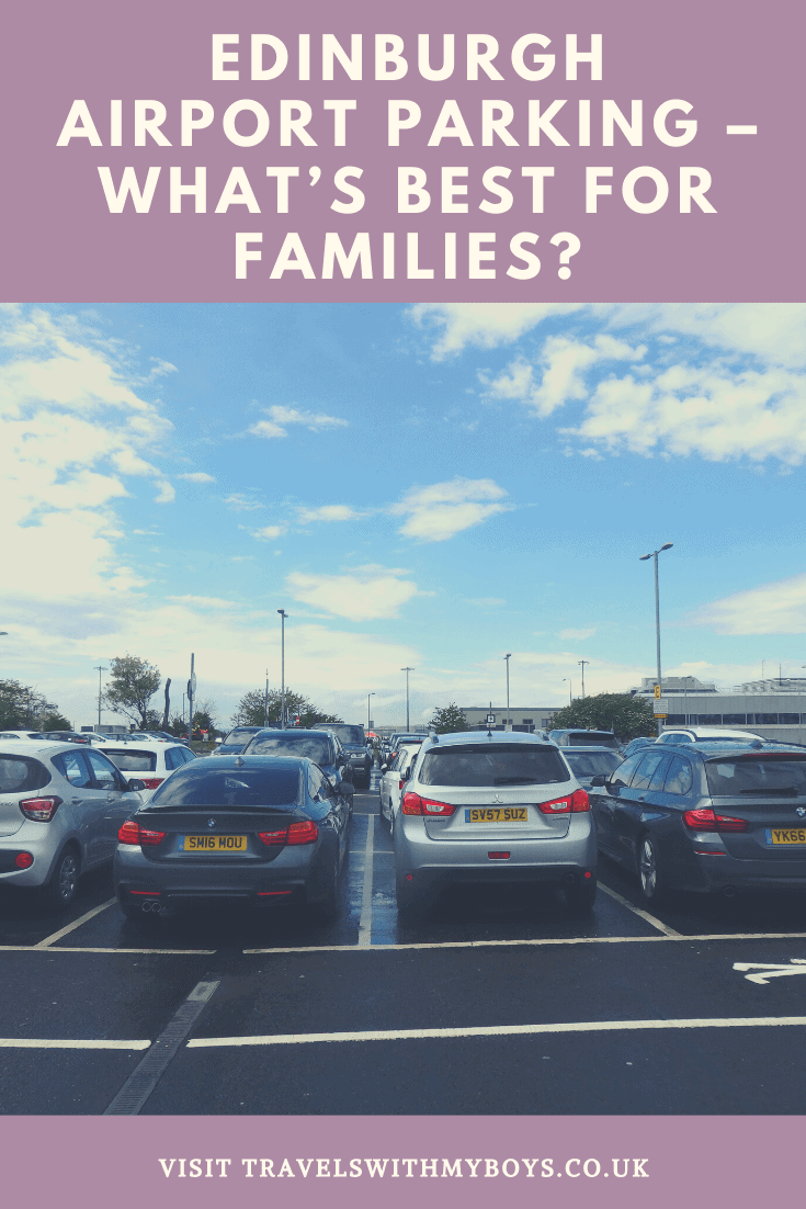 Edinburgh Airport Parking Options - What is best for families