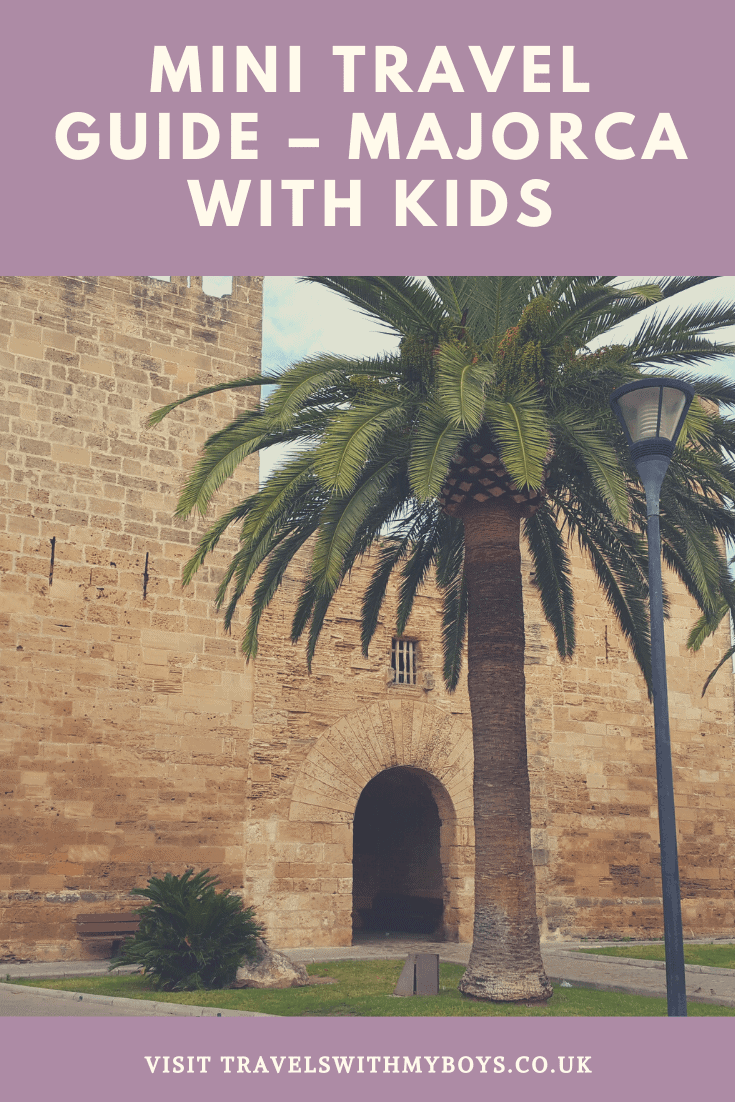 Our mini guide to Majorca with kids
