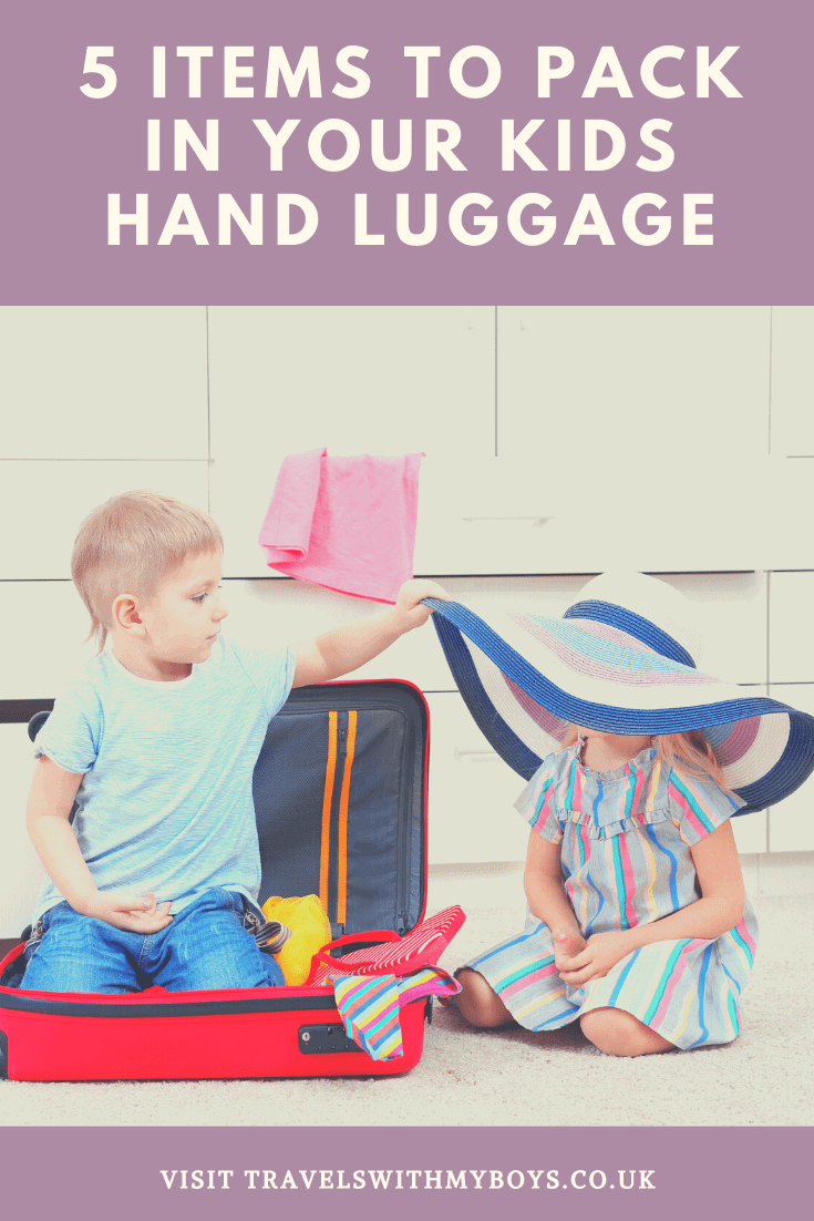 5 Items To Pack In Your Kids Hand Luggage