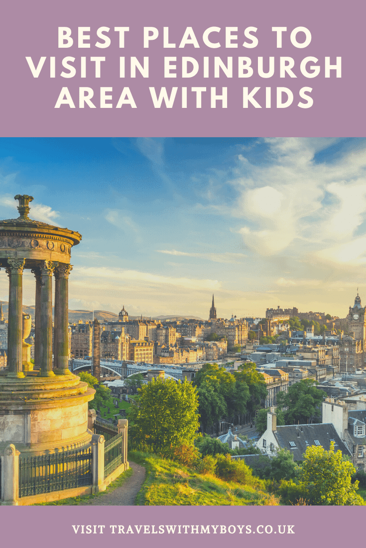 Our 4 best places to visit in the Edinburgh area with kids