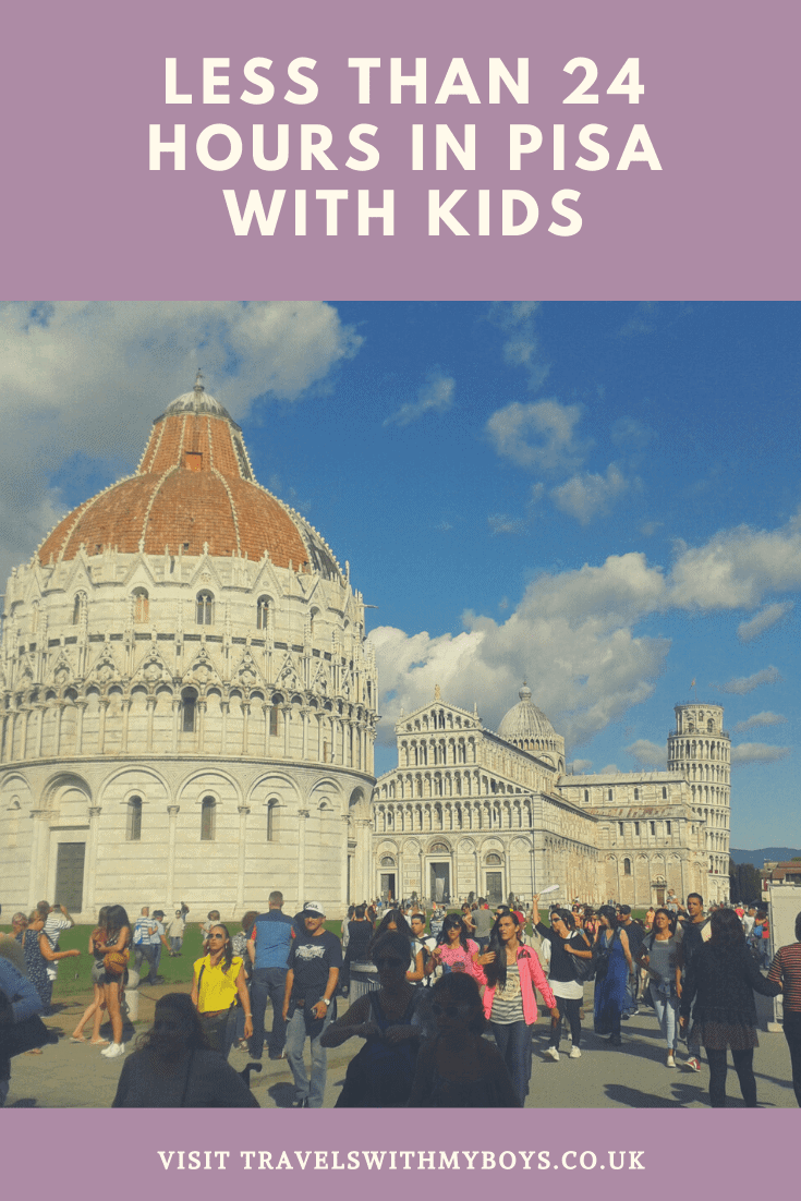 24 hours in Pisa with kids