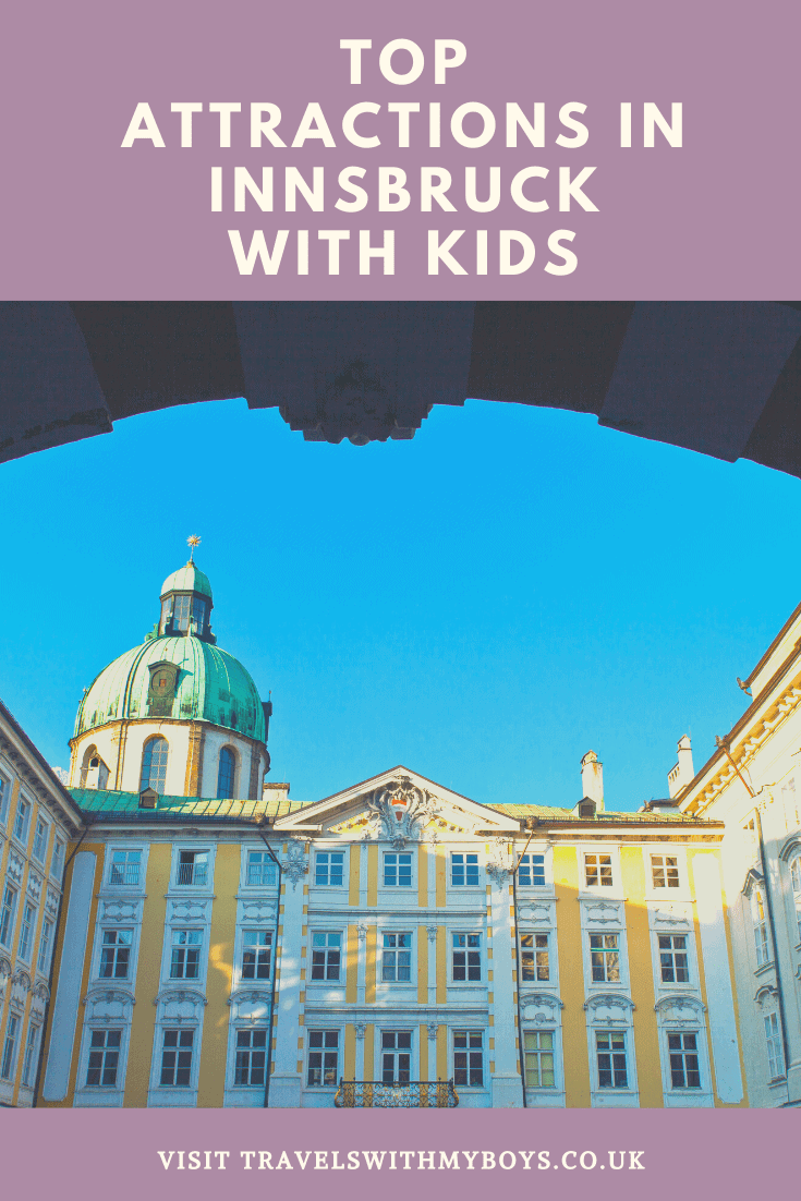 Our top things to do in Innsbruck with Kids
