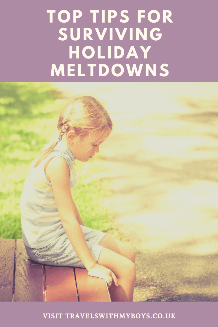 Top tips for surviving holiday meltdowns