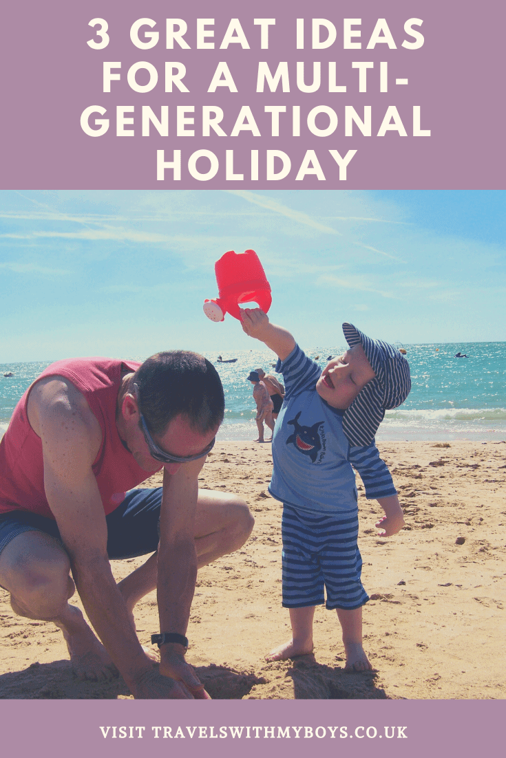 3 great ideas for a multi-generational family holiday