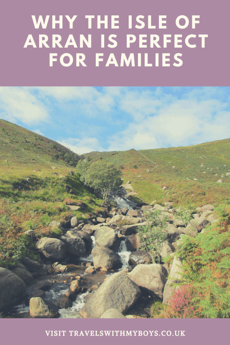 Why we think the Isle of Arran is perfect for families. Make sure you visit the Isle of Arran in Scotland as it will become one of your favourite places to visit too