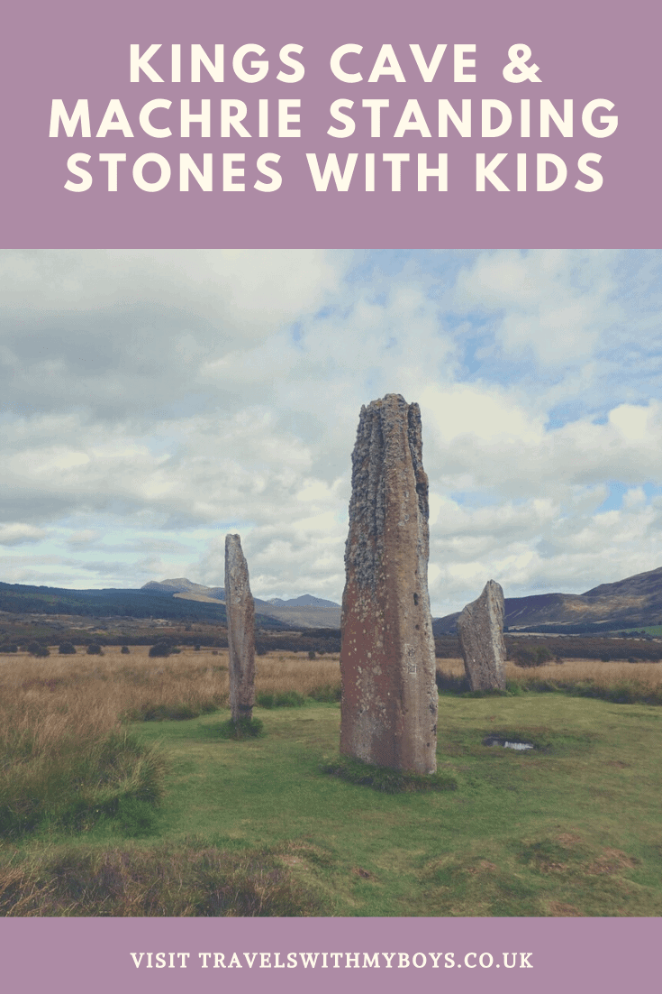 Walking to Kings Cave and the Machrie Moor Standing Stones with Kids. These walks are suitable for children and are on the Isle of Arran in Scotland.