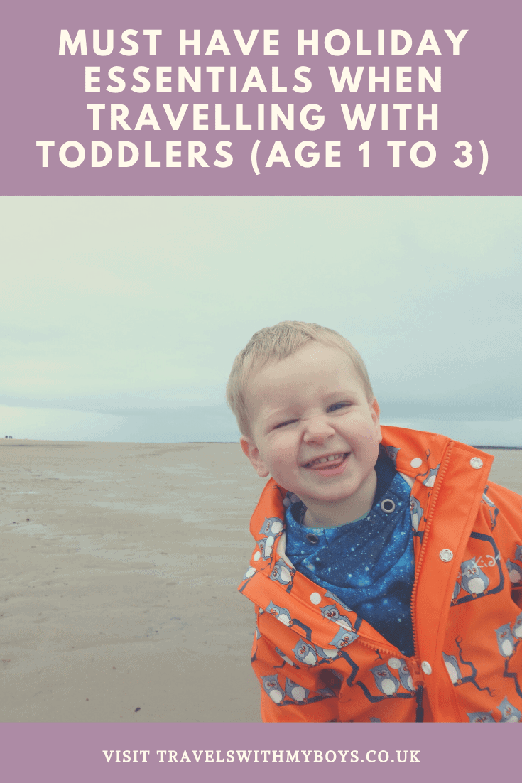 must have holiday essentials for travelling with a toddler