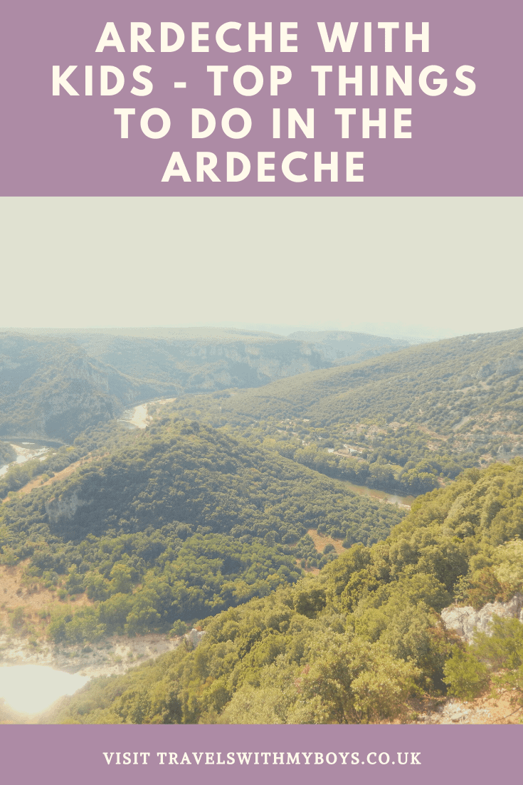 Visiting the Ardeche with Kids? - Top things to do in the Ardeche with kids on our family travel blog