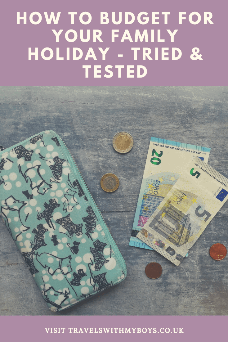 Our tips for ways to budget for your family holiday. Tried and tested ways on how to make a budget for your family holiday