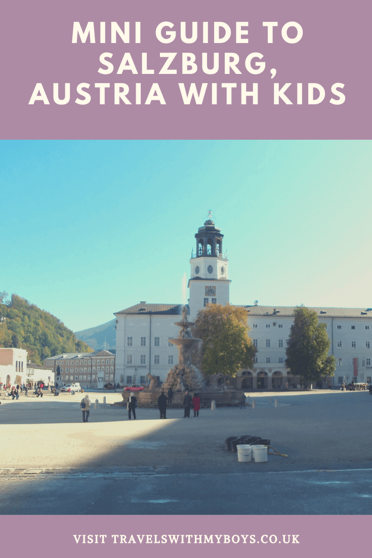 Our mini guide to visiting Salzburg with kids - Family friendly ideas for visiting Salzburg with children
