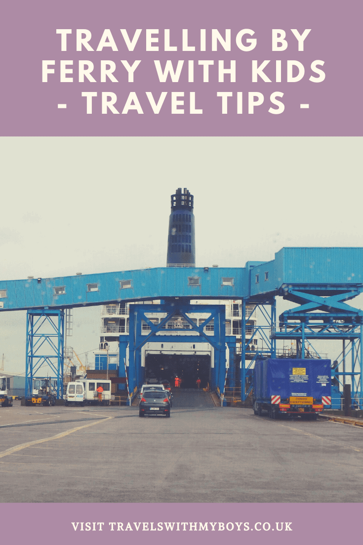 Travelling by Ferry with Kids | Top Tips For Ferry Travel With Kids | P&O Ferries Hull
