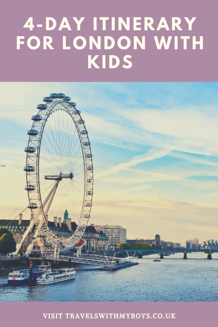 London with kids| Exploring with kids around London. A 4 day itinerary London with kids