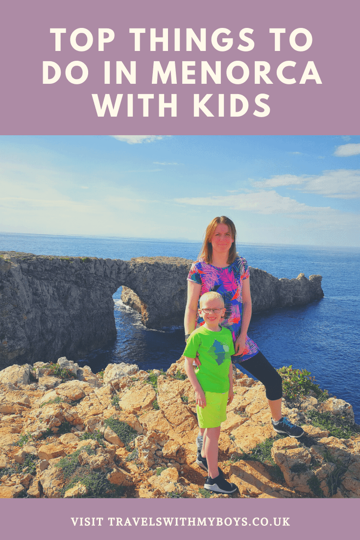 Things To Do In Menorca With Kids|Family Days Out in Menorca