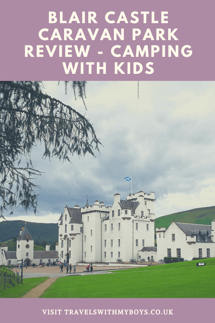 Blair Castle Caravan Park - Camping With Kids in Scotland