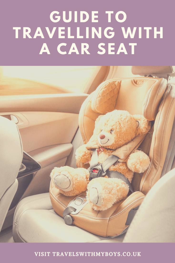 Guide to travelling with a car seat |Flying with a car seat tips and advice