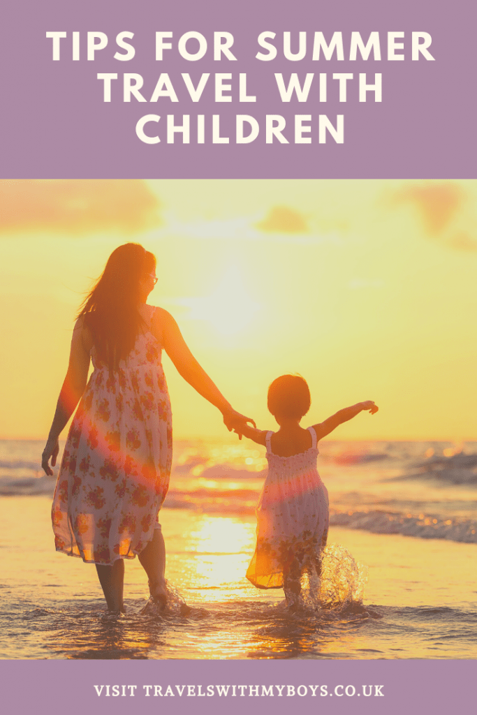 Travelling With Kids This Summer? Here are some tips are travelling with kids this summer.